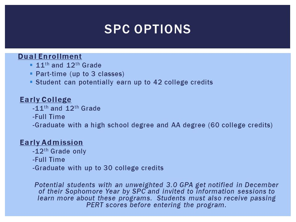 SPC Options Dual Enrollment Early College Early Admission