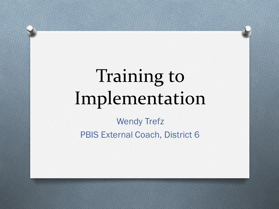 Training to Implementation