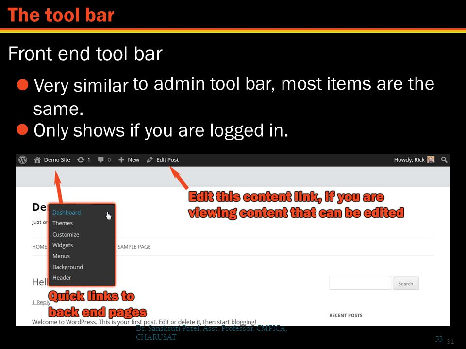 The tool bar Front end tool bar  Very similar same.