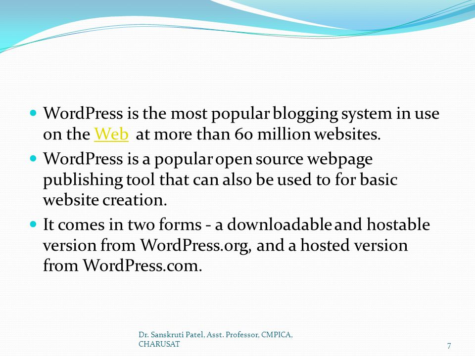 WordPress is the most popular blogging system in use on the Web at more than 60 million websites.