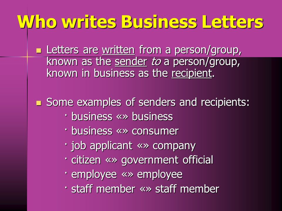 Who writes Business Letters