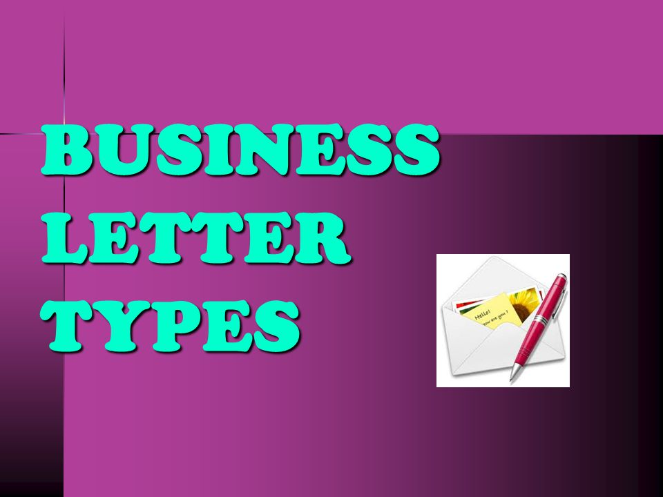 BUSINESS LETTER TYPES
