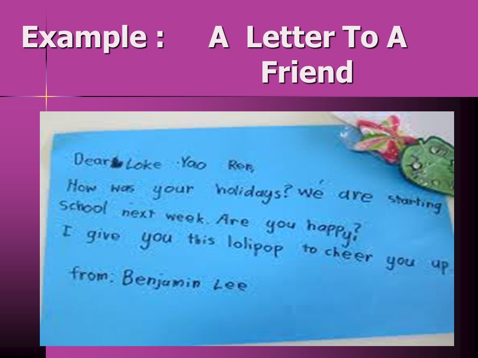 Example : A Letter To A Friend