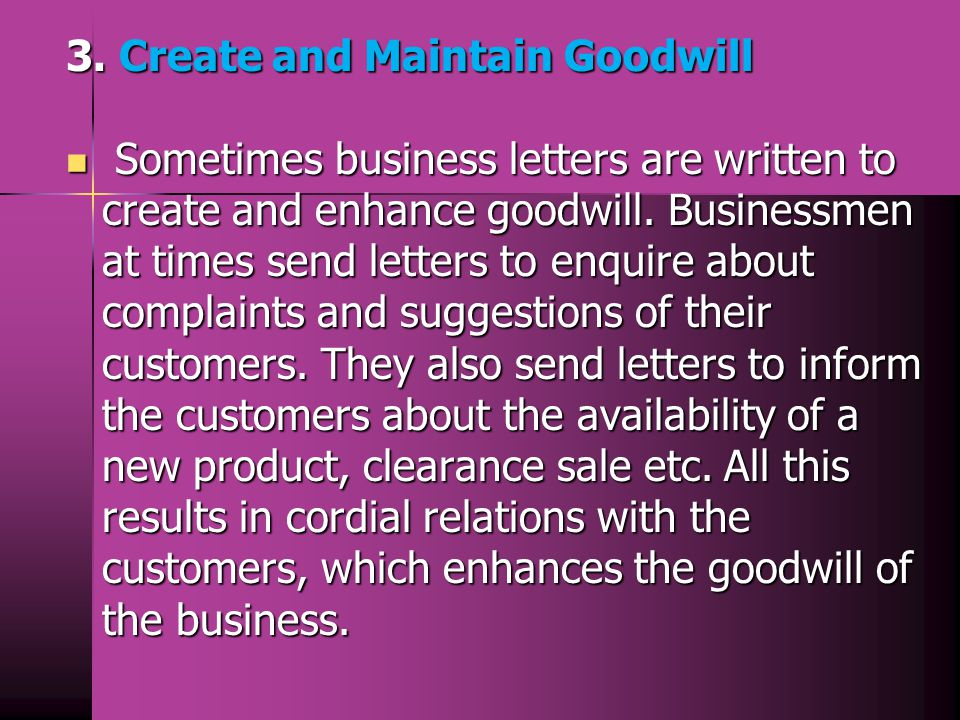 3. Create and Maintain Goodwill