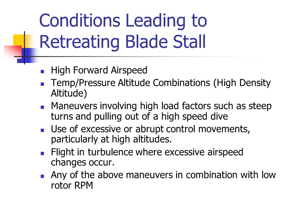 Conditions Leading to Retreating Blade Stall