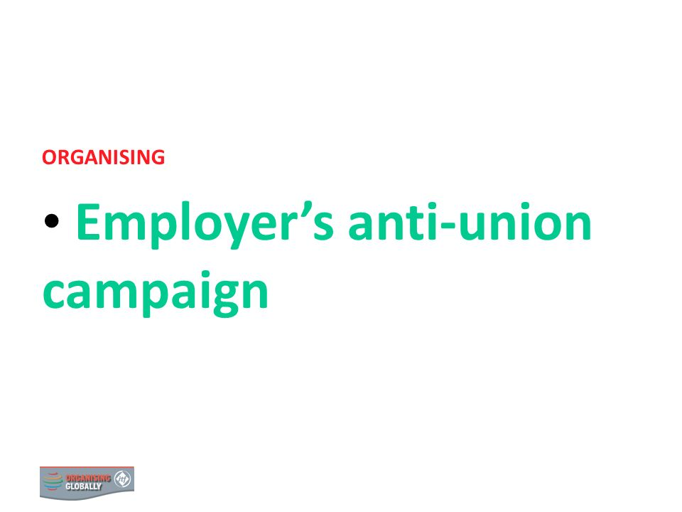 Employer's anti-union campaign