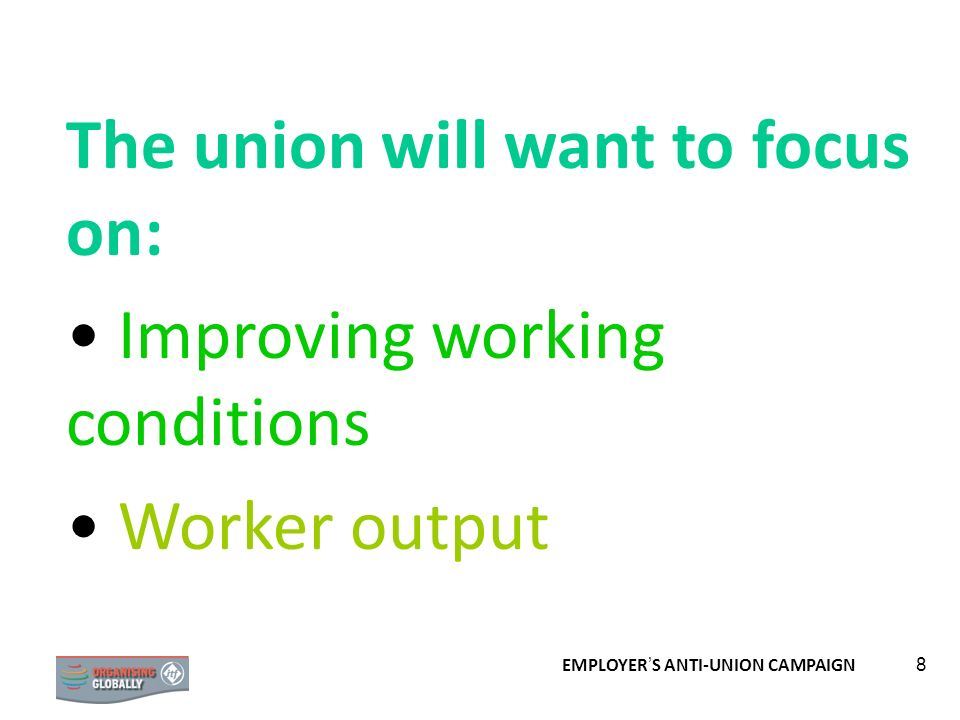 The union will want to focus on: