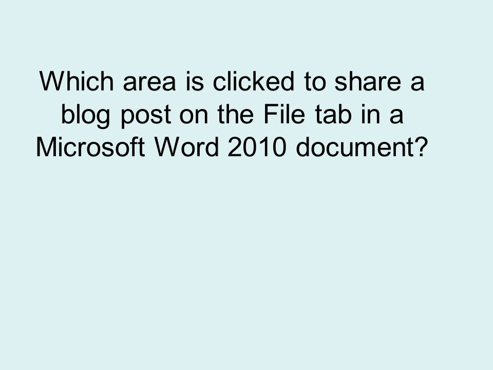 Which area is clicked to share a blog post on the File tab in a Microsoft Word 2010 document