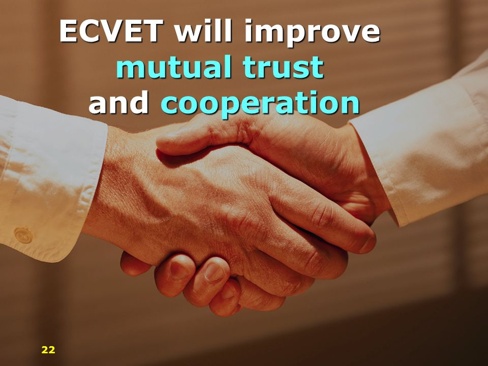 ECVET will improve mutual trust and cooperation