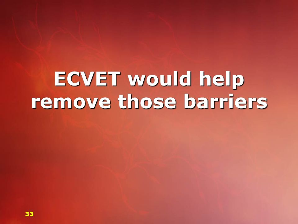 ECVET would help remove those barriers