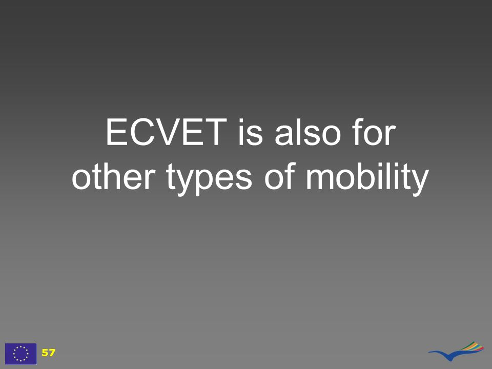 ECVET is also for other types of mobility
