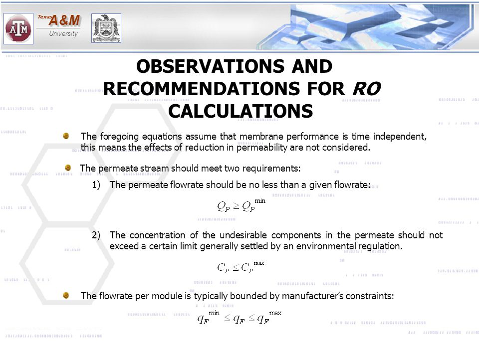 OBSERVATIONS AND RECOMMENDATIONS FOR RO CALCULATIONS