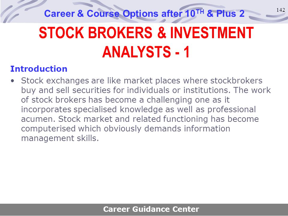 STOCK BROKERS & INVESTMENT ANALYSTS - 1