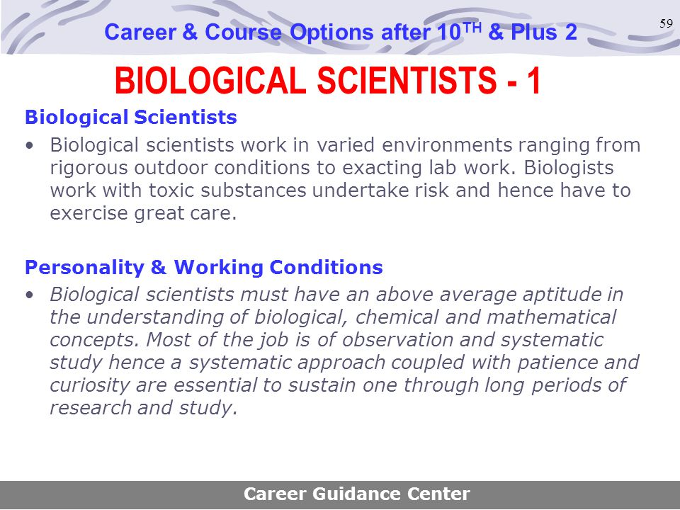 BIOLOGICAL SCIENTISTS - 1
