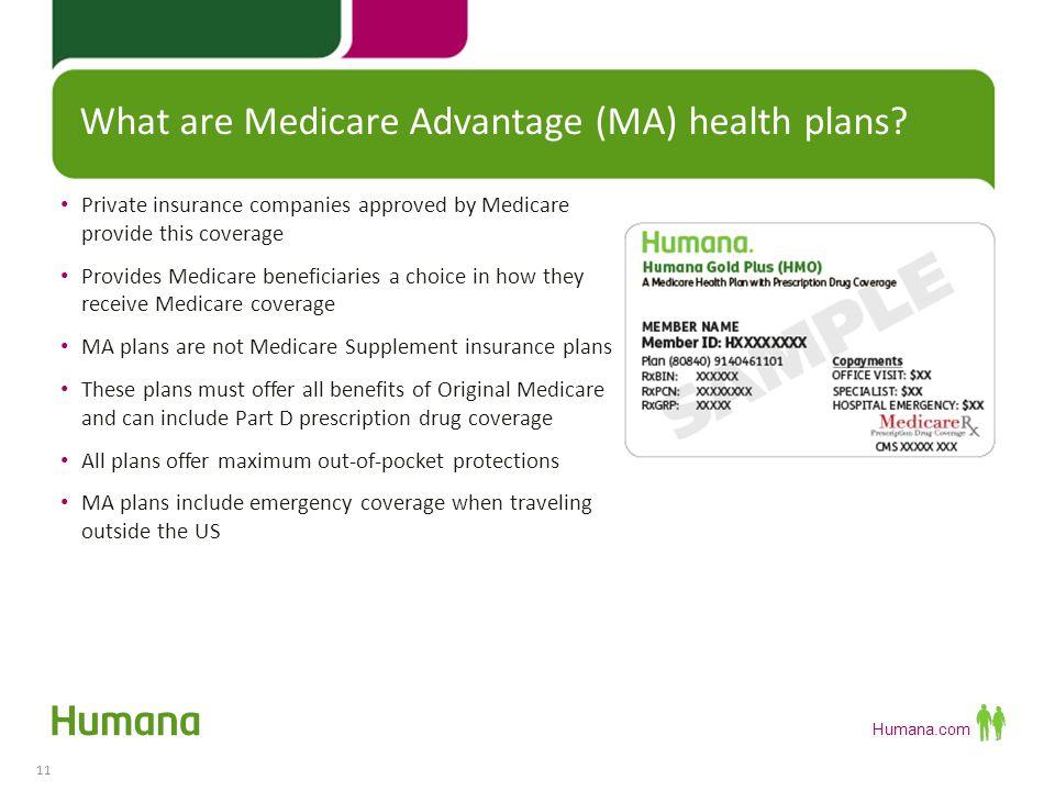 Humana Health Insurance >> Humana Medicare Advantage And Prescription Drug Plans Ppt Download