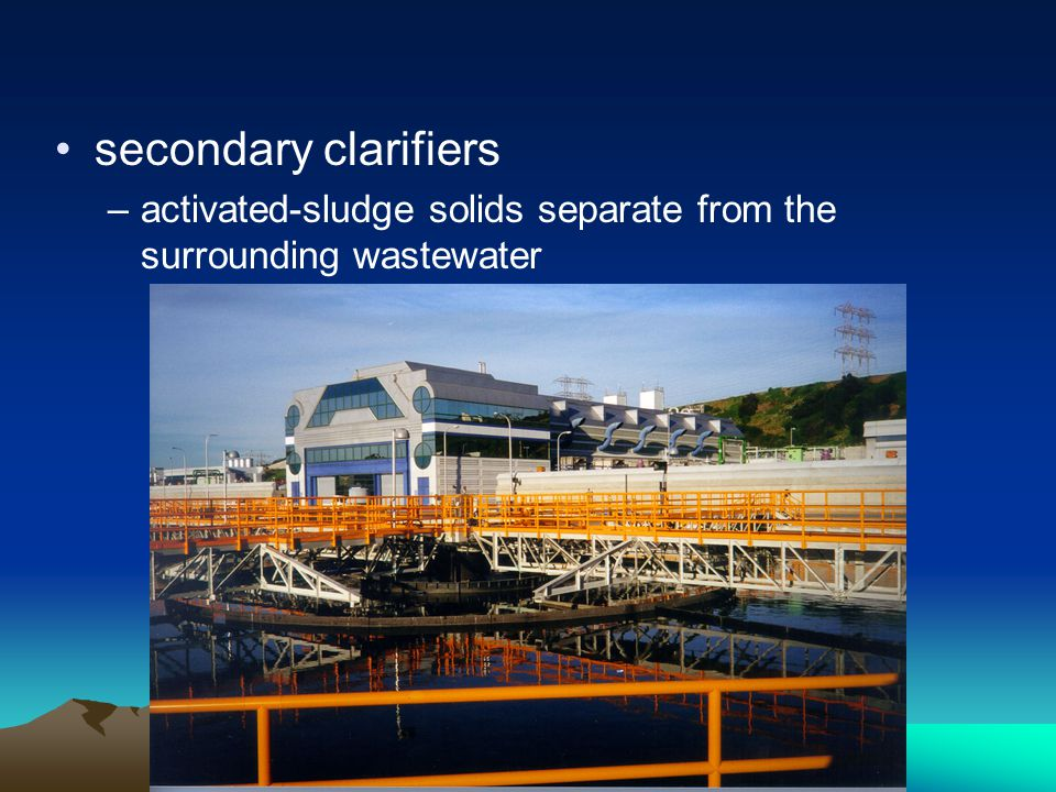 secondary clarifiers activated-sludge solids separate from the surrounding wastewater