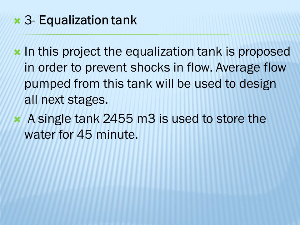 3- Equalization tank