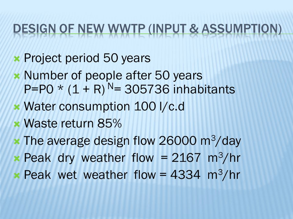 Design of new WWTP (input & assumption)