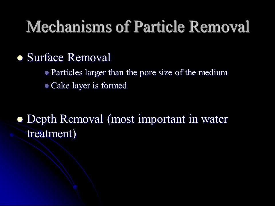 Mechanisms of Particle Removal