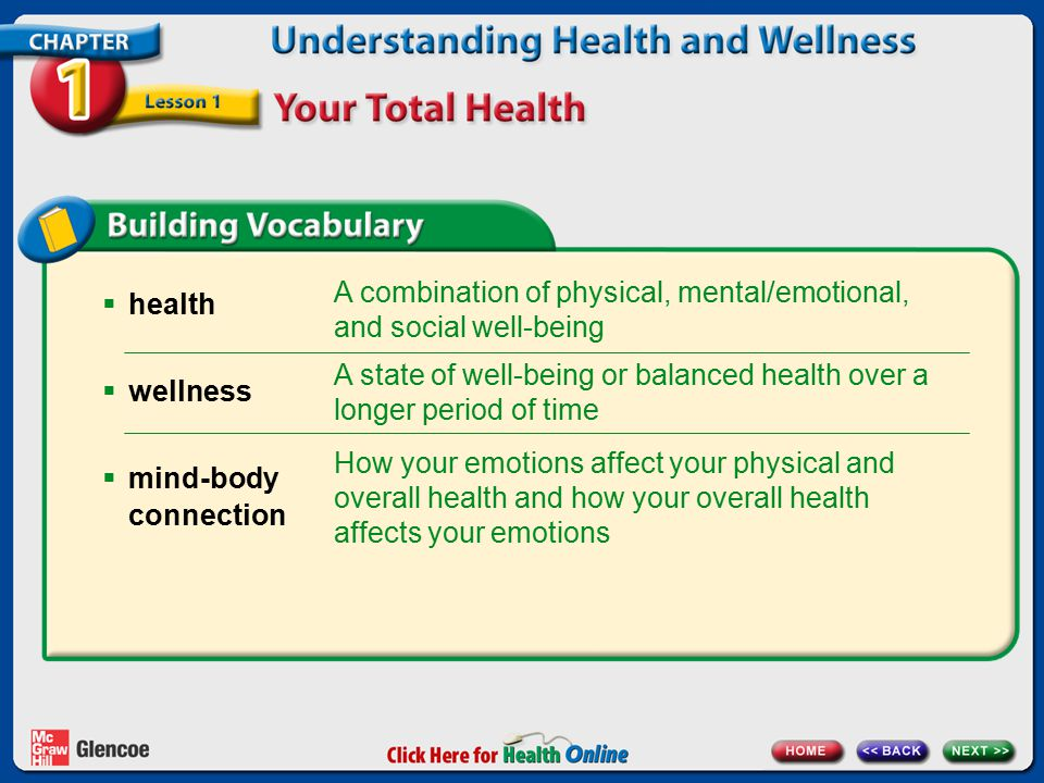A combination of physical, mental/emotional, and social well-being