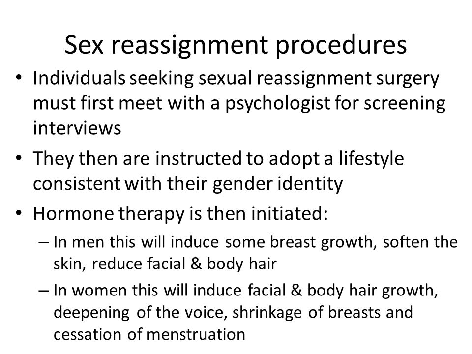 Sex reassignment procedures