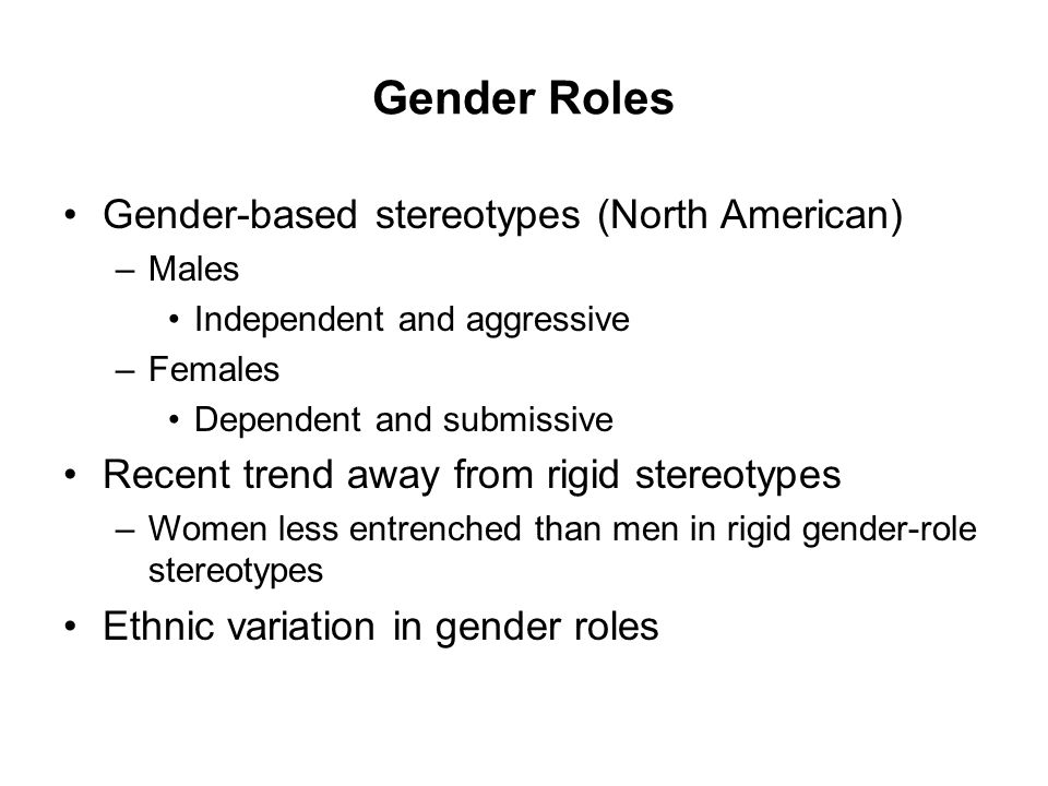 Gender Roles Gender-based stereotypes (North American)
