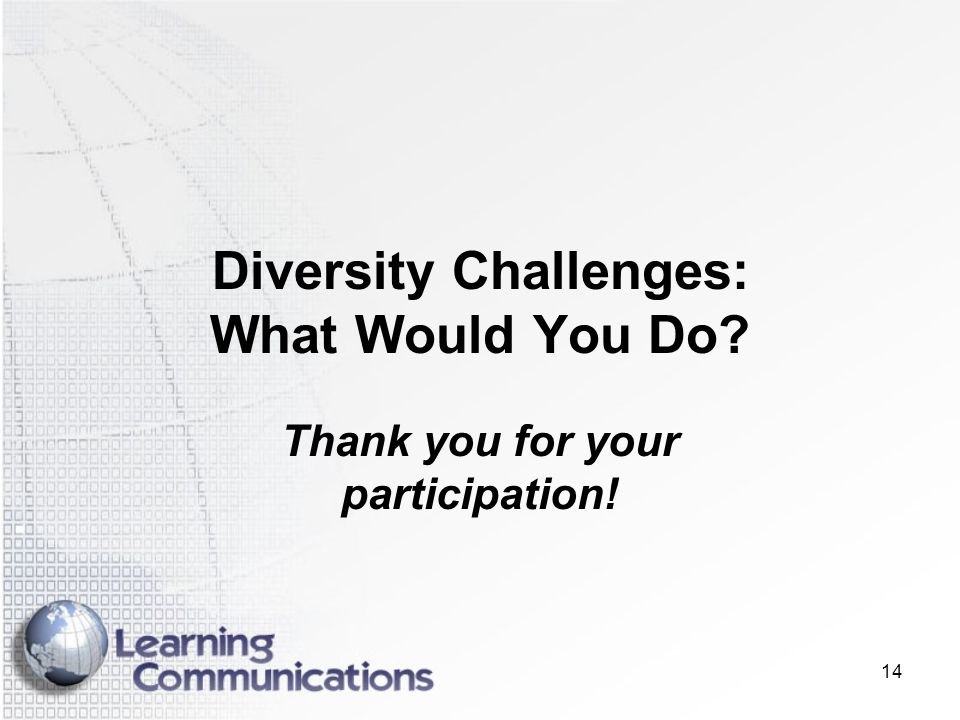 Diversity Challenges: What Would You Do