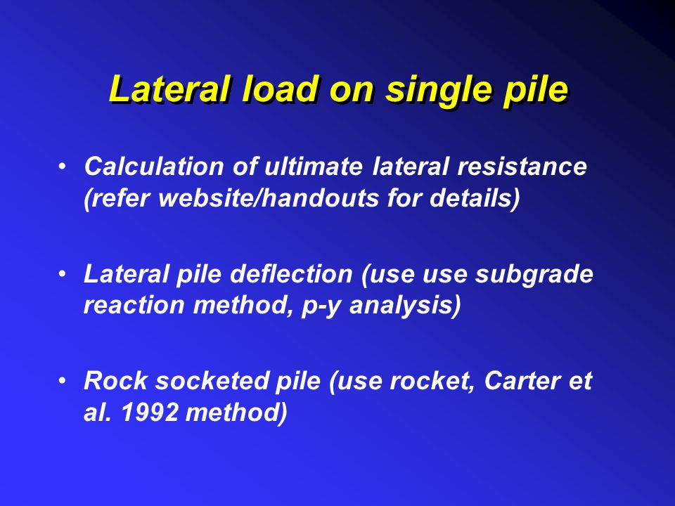 Lateral load on single pile
