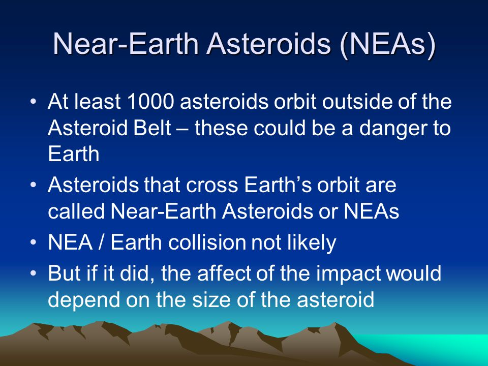 Near-Earth Asteroids (NEAs)