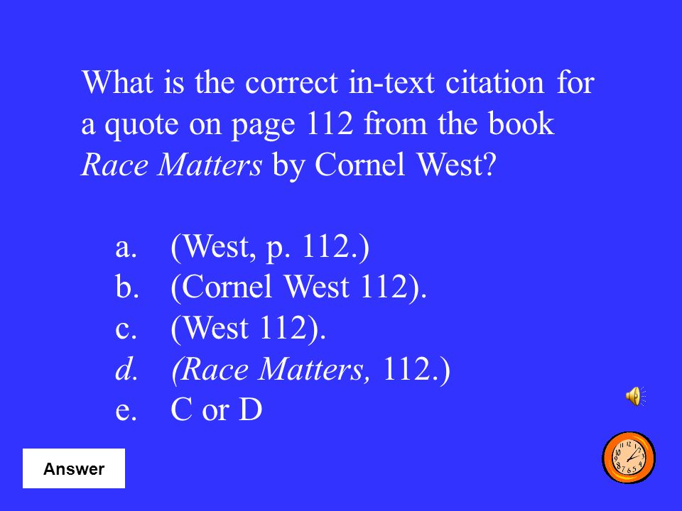 What is the correct in-text citation for a quote on page 112 from the book Race Matters by Cornel West