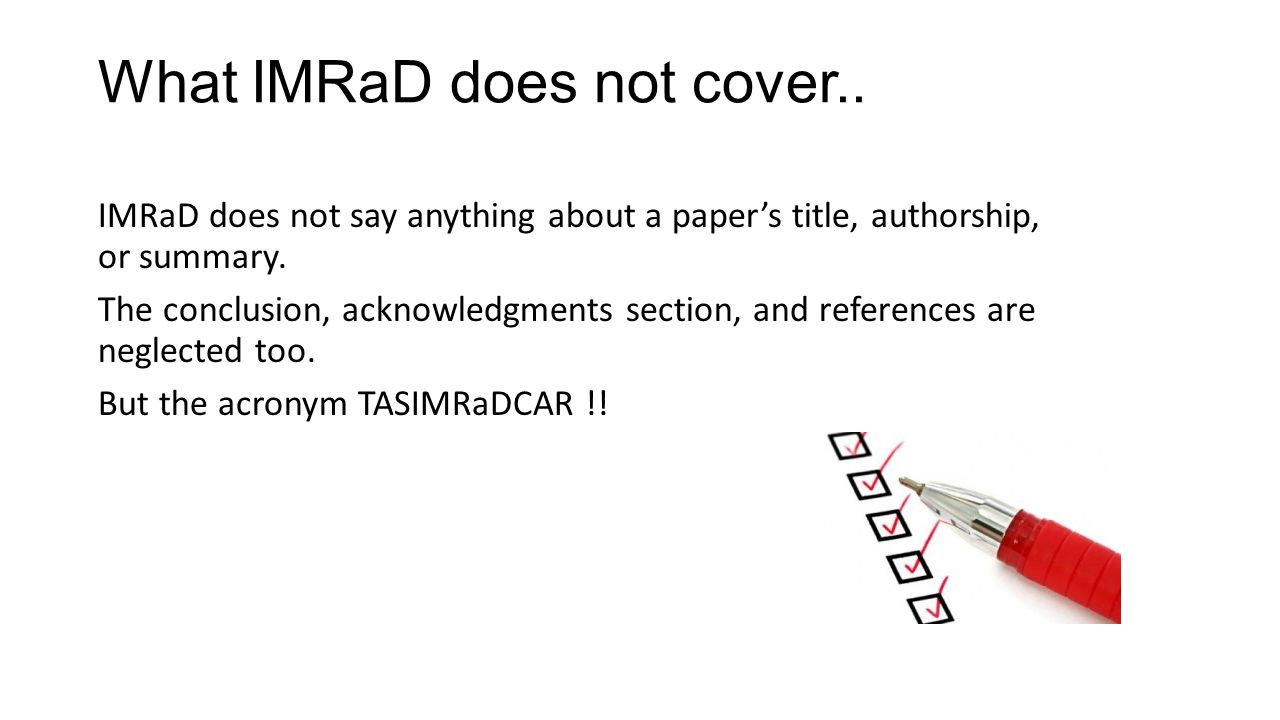What IMRaD does not cover..