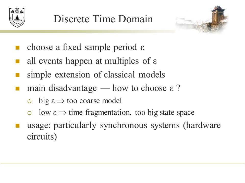 Discrete Time Domain choose a fixed sample period ε