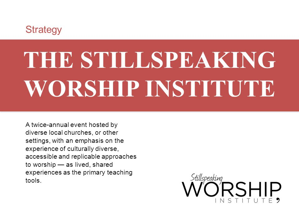 THE STILLSPEAKING WORSHIP INSTITUTE