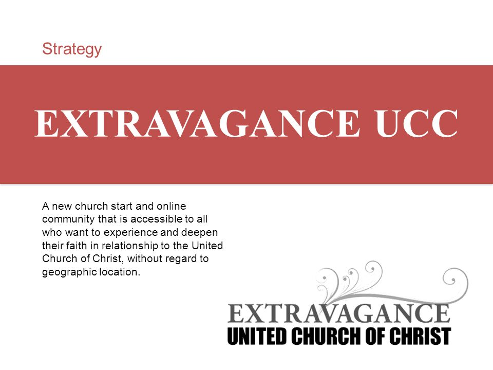 EXTRAVAGANCE UCC Strategy
