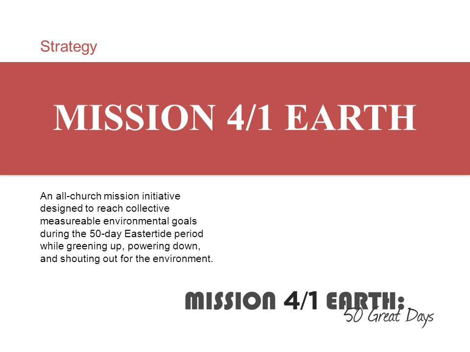 MISSION 4/1 EARTH Strategy