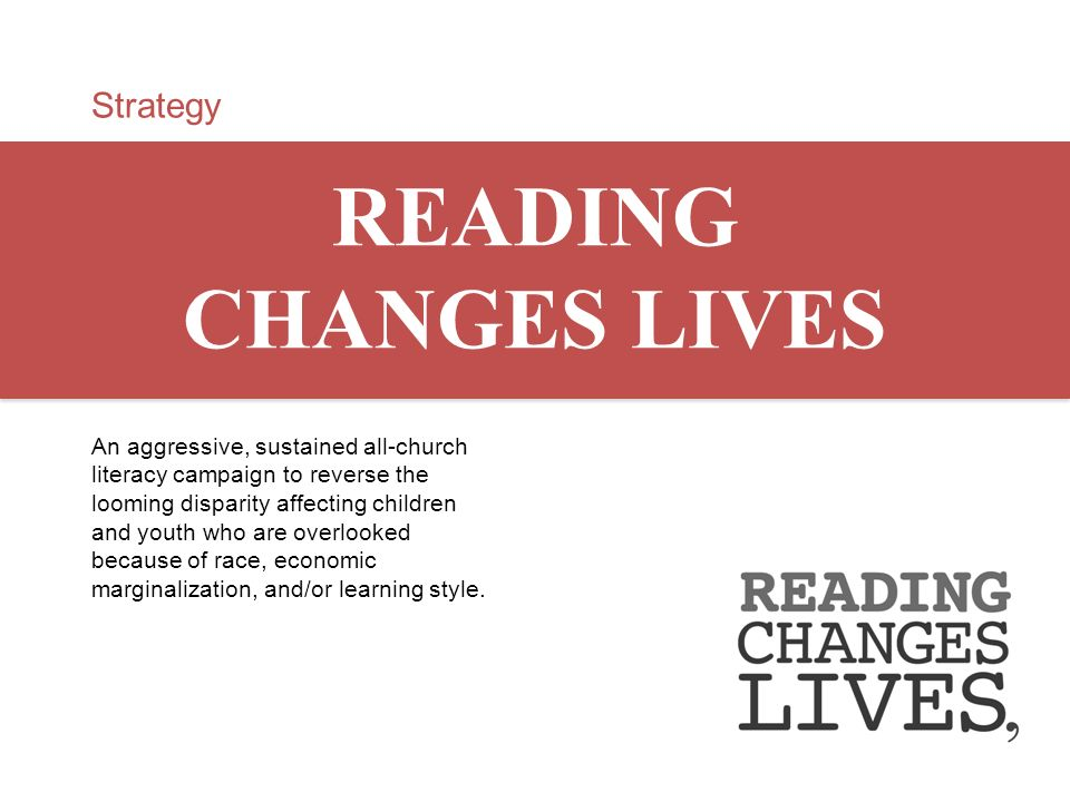 READING CHANGES LIVES Strategy
