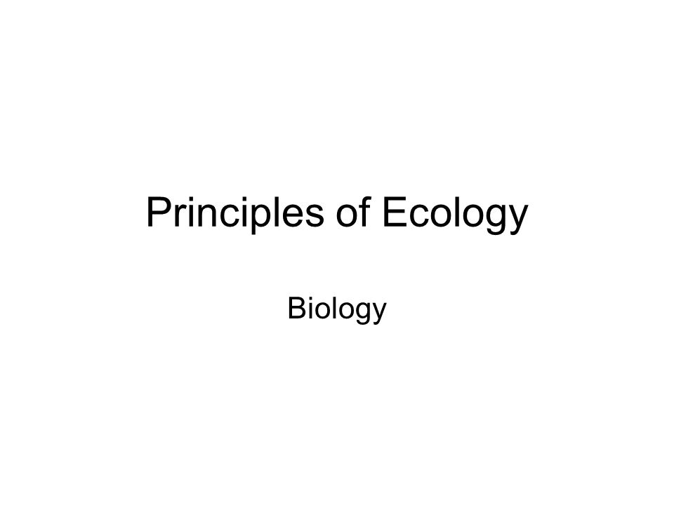 Principles of Ecology Biology
