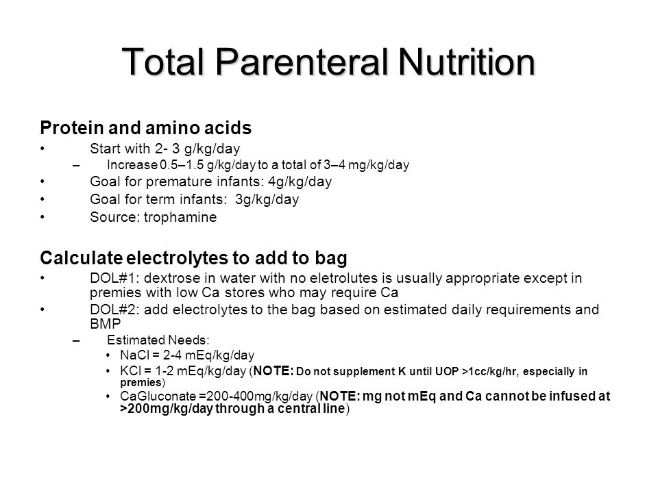 Parenteral Nutrition in Infancy and Childhood