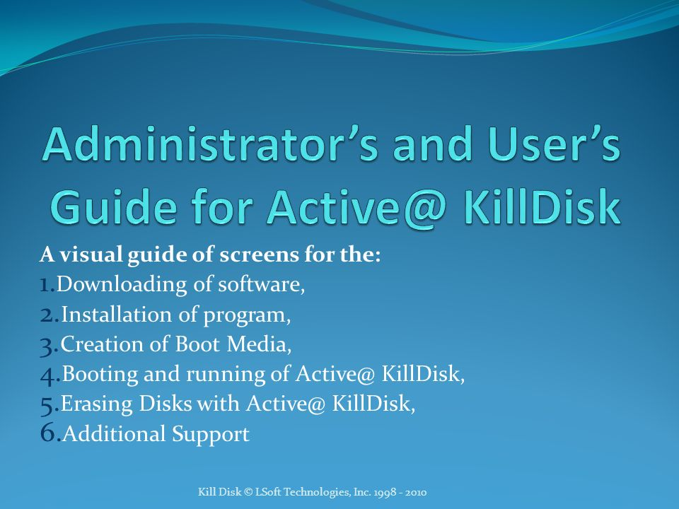 Administrator's and User's Guide for KillDisk