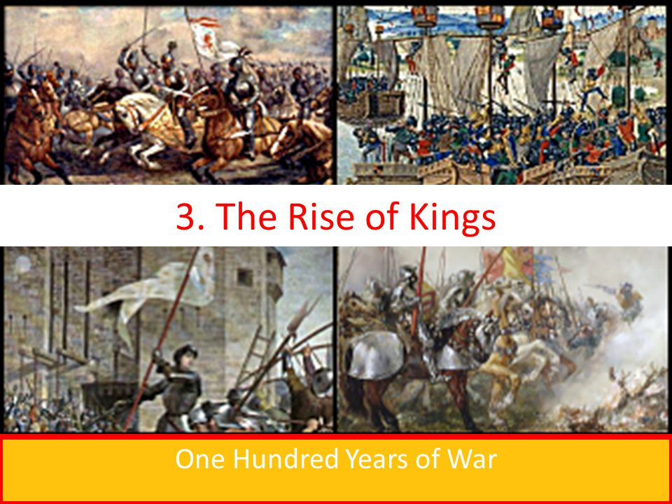 One Hundred Years of War