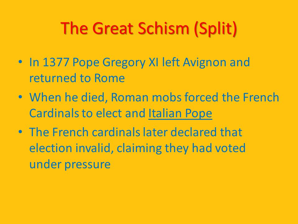 The Great Schism (Split)