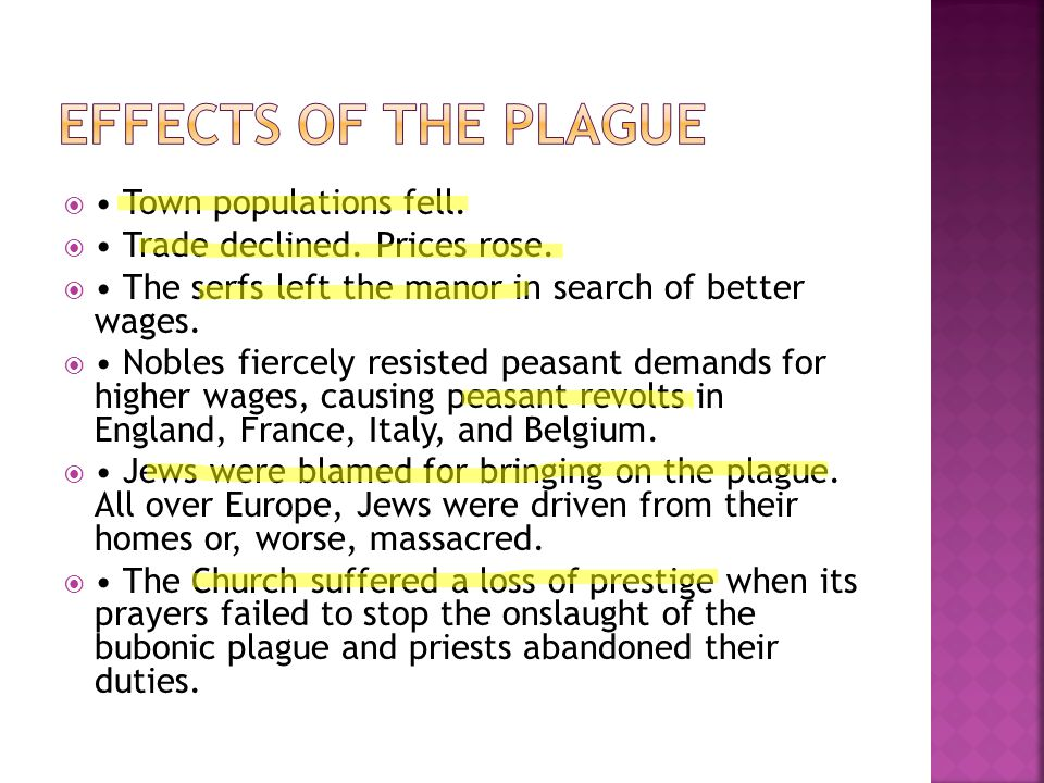 Effects of the Plague • Town populations fell.