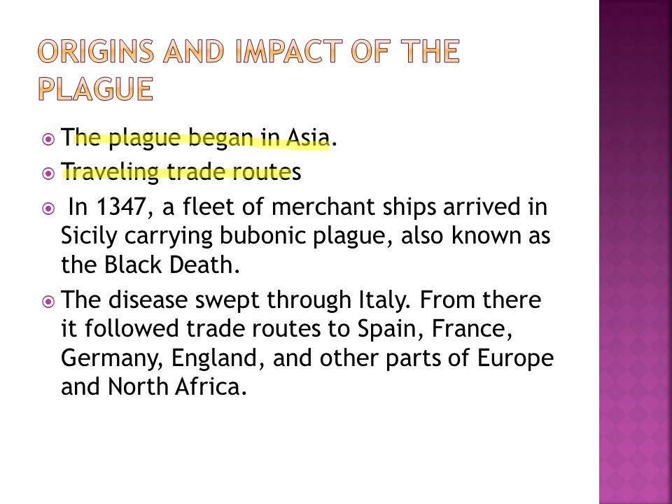 Origins and Impact of the Plague