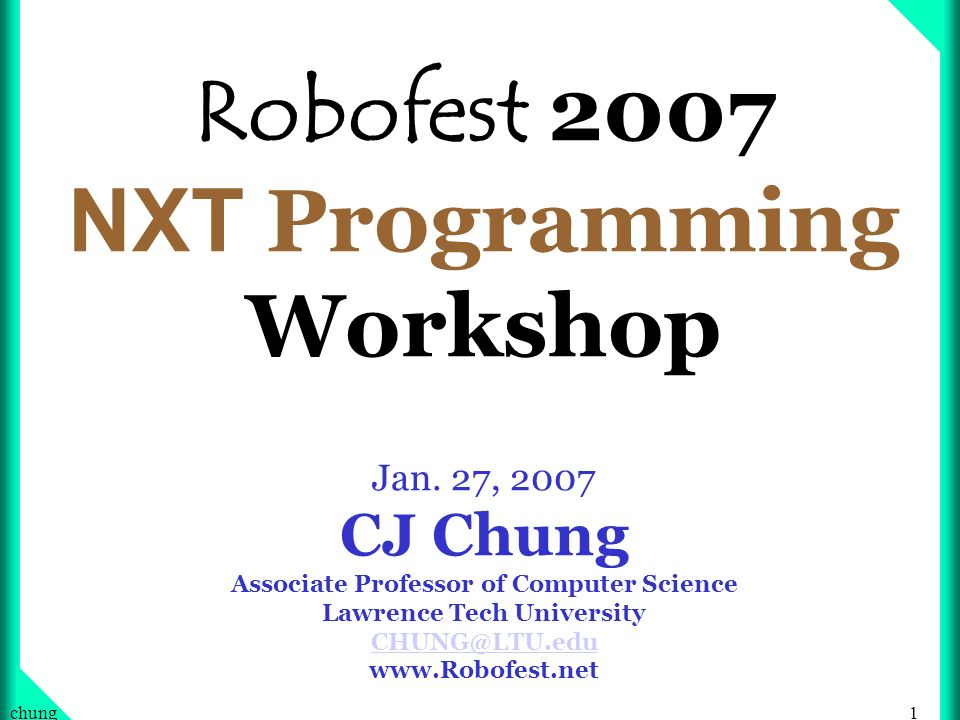 Robofest 2007 NXT Programming Workshop Jan