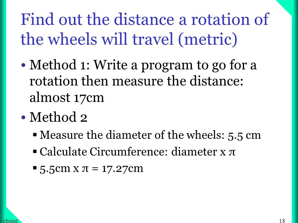 Find out the distance a rotation of the wheels will travel (metric)