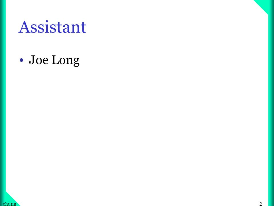 Assistant Joe Long chung
