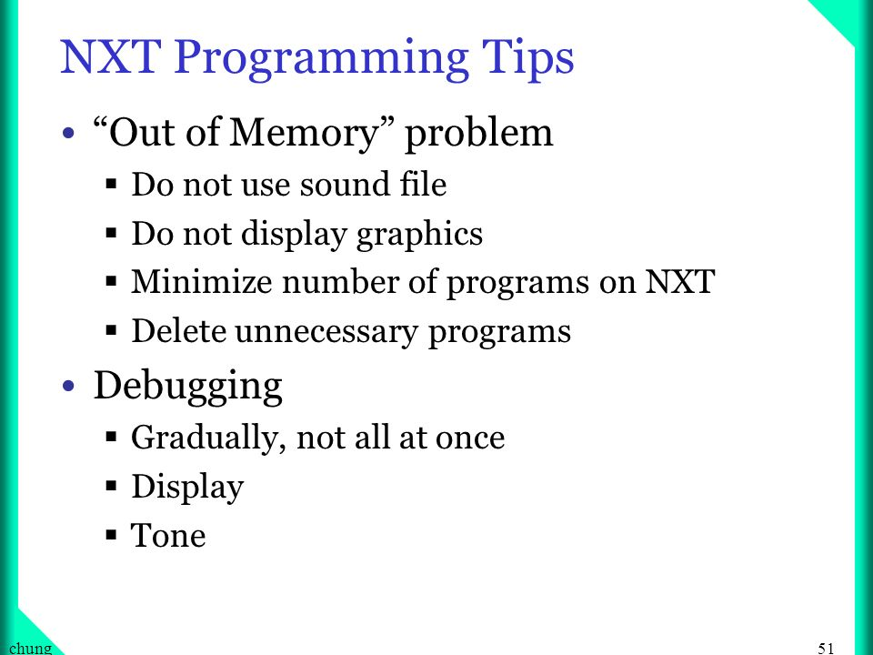 NXT Programming Tips Out of Memory problem Debugging