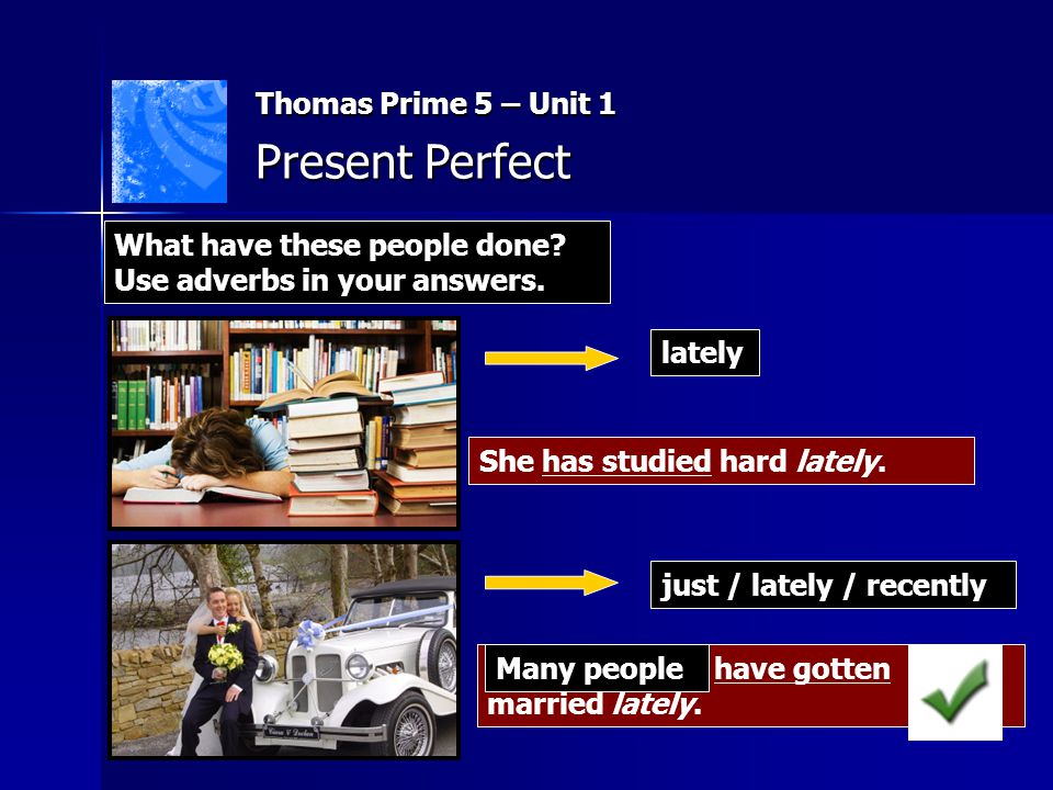 Present Perfect Thomas Prime 5 – Unit 1