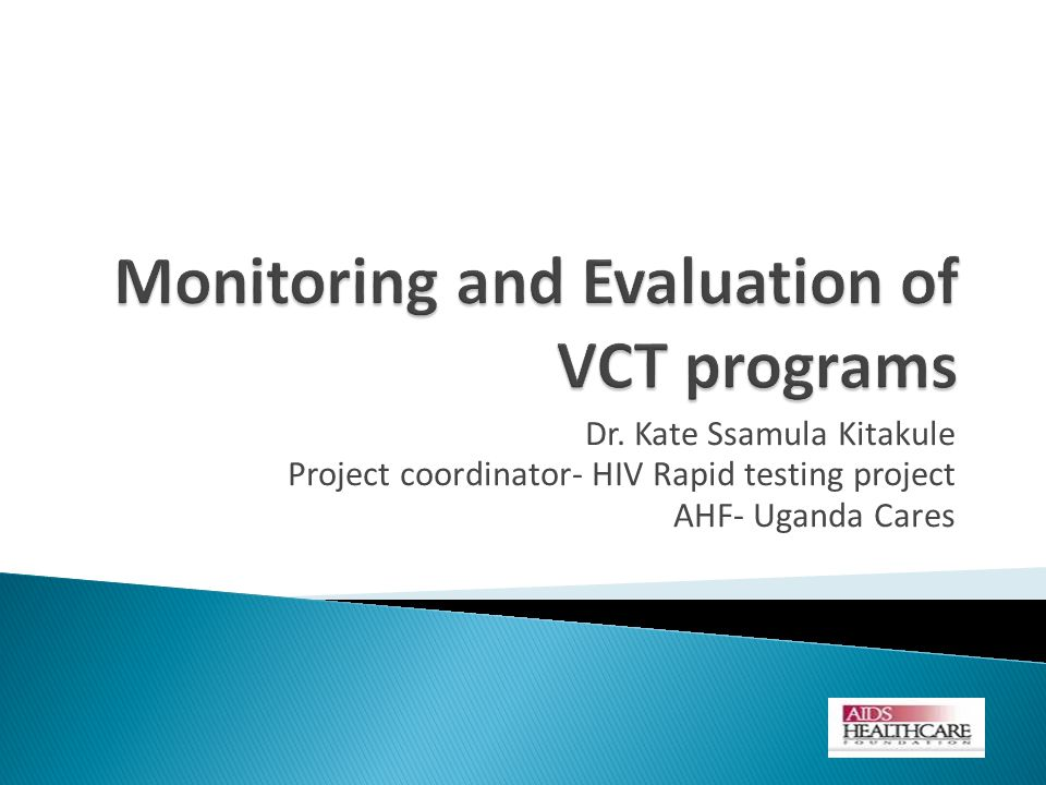 Monitoring and Evaluation of VCT programs