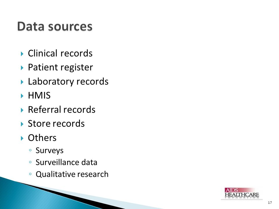 Data sources Clinical records Patient register Laboratory records HMIS